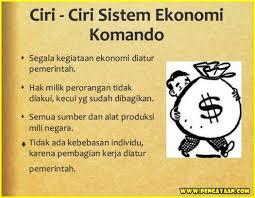 ciri sistem ekonomi komando dan liberal pengayaan