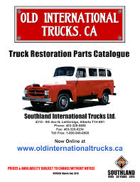 Truck Restoration Parts Catalogue - Southland International Trucks 1995 Intertional 8100 Water Truck For Sale Farr West Ut Rocky Semi Chrome Parts Led Lights Buy Online Woodysaccsoriescom And Trailer Suspension Michigan Cheap Tow Find Used 1996 Intertional T444e For Sale 11052 Ra 30 1998 Bumper Assembly Front Trucks Customers Old Ty Pinterest Great Bend Kansas Page 3 Of 4 Amazing Wallpapers 1964 Paint Chart Color Charts