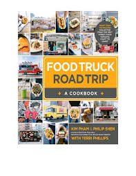Food Truck Road Trip A Cookbook | Dessert Recipes, Main Dishes And ... Whats In The Bakery Truck Vintage Childrens Junior Start Right Custom Food Trucks New York Appealing Rc1iness Plan The Best Books Brantford Jane Jury Nashville Book Launch Party This Saturday Plus A Giveaway Truck Vector Logo Delivery Service Business Stock For Dummies Foodstutialorg Guerrilla Tacos Street With A Highend Pedigree The Salt Npr Food Wikipedia 5 For Entpreneurs Floridas Megans Parties Good Eats Review Dispatches Belfeast Brings Taste Of Russia To Washington Dc Galo Magazine How In 9 Steps