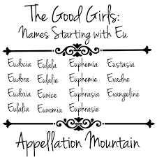 The Good Girls Names Starting With Eu Appellation Mountain