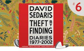 The 6 Bestselling Audiobook Of 2017 Theft By Finding David Sedaris Librofm Blog
