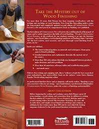 understanding wood finishing how to select and apply the right