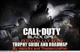 call of duty black ops ii revolution dlc trophy guide and