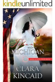 Johanna Bride Of Michigan American Mail Order Brides Series Book 26