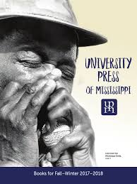 Pearson Exam Copy Bookshelf by University Press Of Mississippi Fall Winter 2017 2018 Catalog Of