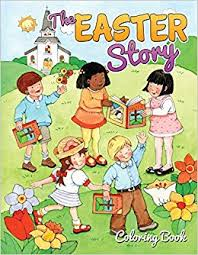 The Easter Story Coloring Book Warner Press 9781593177607 Amazon Books