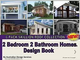 104 Skillian Roof Amazon Com Best Skillion 2 Bedroom 2 Bathroom Designs Plans Book Top 6 Designs 2 Two Bedroom 2 Two Bathroom House Plans Book Best Skillion Designs Ebook Morris Chris Services Australian Books