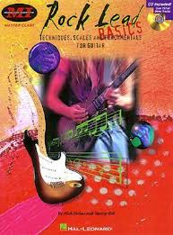 Rock Lead Basics Techniques Scales And Fundamentals For Guitar By