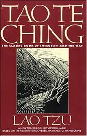 Tao Te Ching The Classic Book of Integrity and the Way Lao Tzu