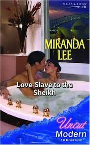 Love Slave To The Sheikh By Miranda Lee
