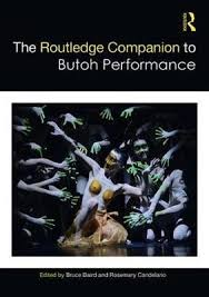 The Routledge Companion To Butoh Performance Image