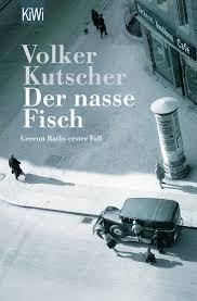 Der Nasse Fisch Volker Kutscher 8601410170189 Amazon Books