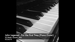 Rixton Hotel Ceiling Free Mp3 Download by John Legend For The First Time Cover Piano Instrumental
