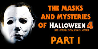 Halloween Film William Shatner Mask by The Masks And Mysteries Of Halloween 4 Part I Michael Myers Net
