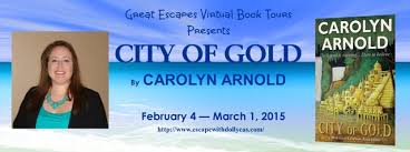 Carolyn Arnolds City Of Gold Blog Tour With A Spotlight
