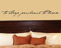 Bedroom Wall Decal Decor Shakespeare Quote To Sleep Perchance Dream Vinyl