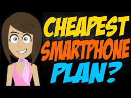 What is the Cheapest Smartphone Plan