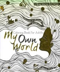 Gramedia Coloring Book For Adult My Own World