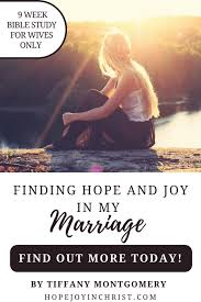 Finding Hope And Joy In My Marriage Course For Wives Only
