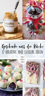 17 geschenke aus der küche süße rezepte für echte
