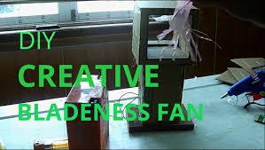 Bladeless Ceiling Fan Dyson by Creative Diy Bladeness Fan Youtube