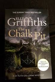 NEW PB The Chalk Pit By Elly Griffiths Paperback 2017
