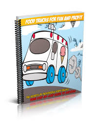 100 Are Food Trucks Profitable For Fun And Profit Mobile Vendor