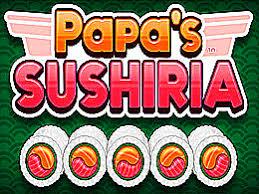 jeux de cuisine papa s papa s sushiria jeu de gestion de restaurant papa louie sur jeux
