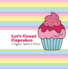 Lets Count Cupcakes English French Spanish Squirmy Wormy