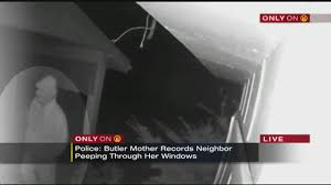 Local Natives Ceilings Live by Woman Claims Neighbor Was Lurking Looking Into Her Butler County