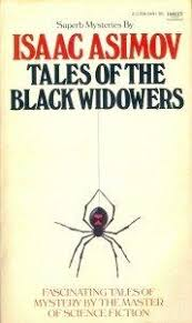 TALES OF THE BLACK WIDOWERS By Isaac Asimov SCIENCE FICTION FANTASY