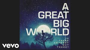 A Great Big World Already Home Audio