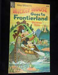 Vintage 1957 Dell DISNEYLAND MICKEY GOES TO FRONTIERLAND Coloring Book Unused