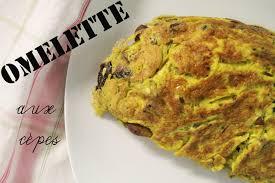 cuisiner cepes frais l omelette aux cèpes l appartement living a style