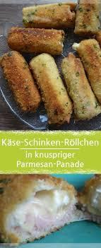 Kase Schinken Rollchen Mit Toast In Knuspriger Parmesan Panade Meine Stube