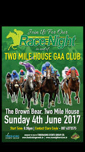 Two Mile House GAA Club Race Night Services Race Night Services