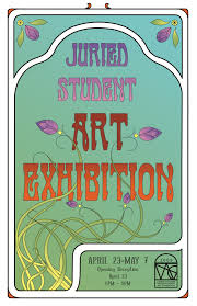 An Art Nouveau Style Poster For A Juried Student Exhibition