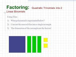 algebra tiles factoring factoring polynomials ppt