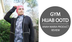 ad gym hijab ootd anah maria active product review youtube