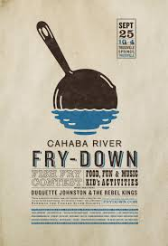 Poster Design For Cahaba River Fry Down Featuring Logo