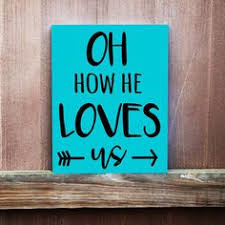 Canvas Art Home Decor Oh How He Loves Us Hand Painted Bible Verse