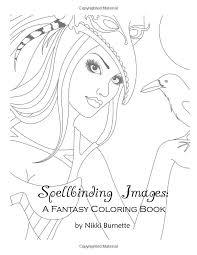 Spellbinding Images A Fantasy Coloring Book Volume 4 Nikki Burnette 9781519546135