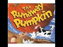 Spookley The Square Pumpkin Book Read Aloud by The Runaway Pumpkin Children U0027s Halloween Read Aloud Youtube