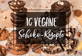 10 köstliche vegane rezepte mit schokolade haushaltszuckerfrei