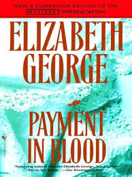 Payment In Blood Inspector Lynley Series Book 2