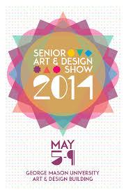 GMU Senior Art And Design Show Poster On Behance