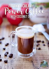 Frothy Creamy Power Coffee With Coconut Oil