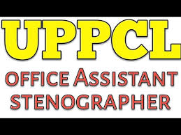 Latest Government UPPCL fice Assistant Stenoghapher line Form