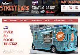 100 Phoenix Food Truck Festival STREET EATS FOOD TRUCK FESTIVAL HITS PHOENIX JANUARY 25TH