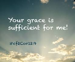 YOUR GRACE IS SUFFICIENT FOR ME 2 Corinthians 129